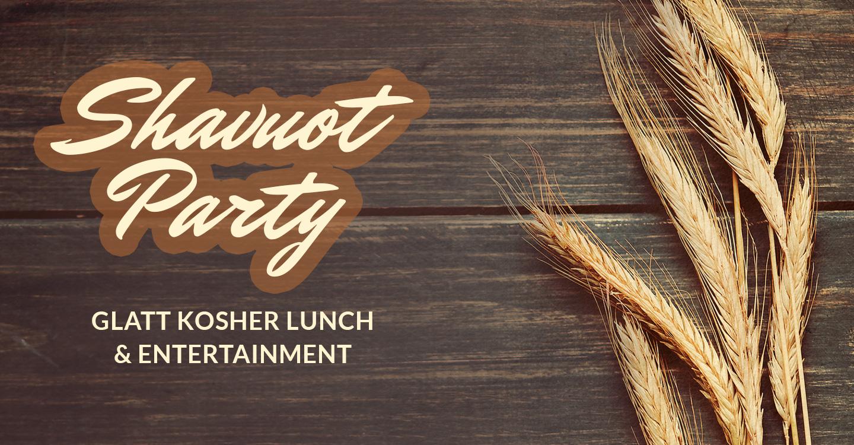 Shavuot Party