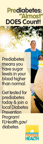 "Image of a female walking with the following copy: Prediabetes '""Almost"" Does Count! Prediabetes means you have sugar levels in your blood higher than normal. Get tested for prediabetes today & join a local Diabetes Prevention Program! FLHealth.gov/diabetes"