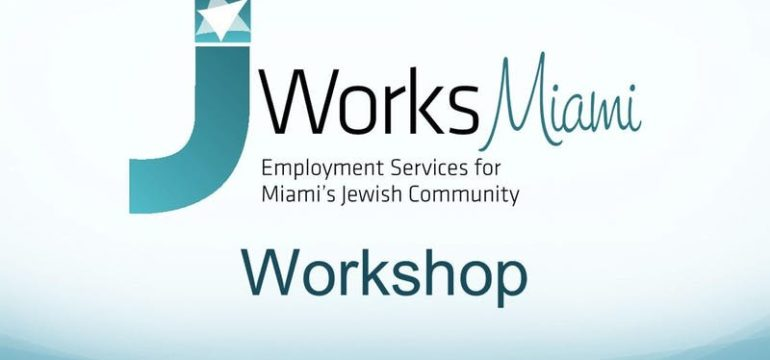 Job Works Miami Archives - Page 2 of 3 - Jewish Community