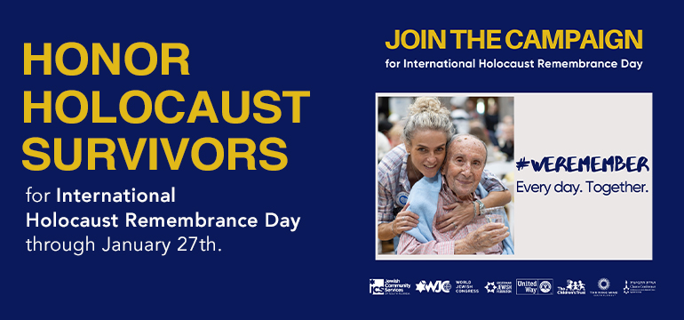 Honor Holocaust Survivors for International Holocaust Remembrance Day through January 27
