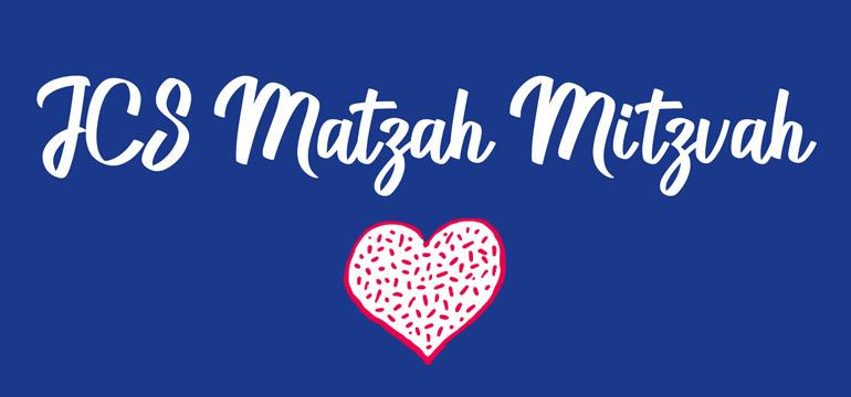 JCS Matzah Mitzvah