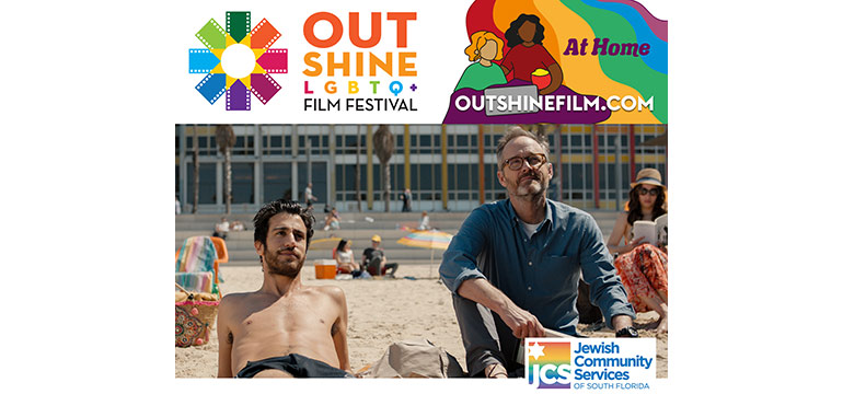 Two men sitting on the beach; there are three logos placed on the image, one for Jewish Community Services of South Florida, one for Out Shine LGBTQ+ Film Festival, and one for At Home Outshitefilm.com.