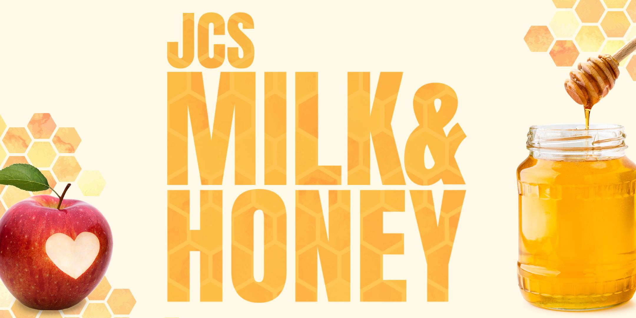 JCS Milk and Honey 2021